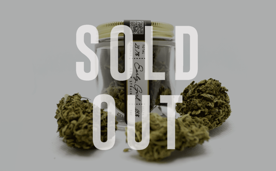 early girl hemp flower sold out